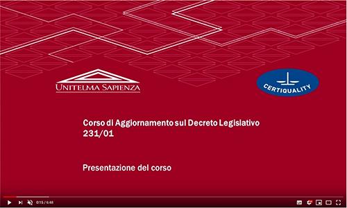 UNITELMA – Videolezione università di Roma: I modelli organizzativi 231 e la prevenzione dei reati in tema di sicurezza.